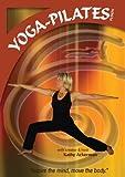 Yoga-Pilates Fusion (Kathy Ackerman)