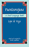 Fuenteovejuna: A Dual-Language Book (Dover Dual Language Spanish)