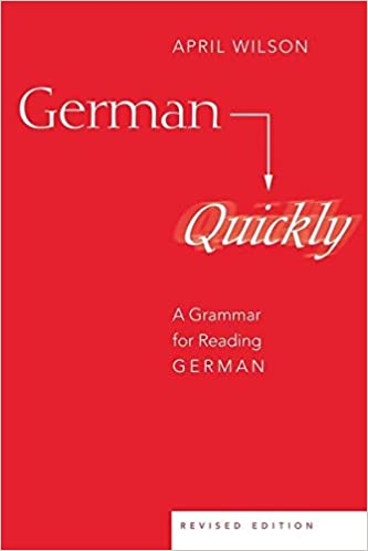 Amazon German Quickly A Grammar For Reading American University Studies 9780820467597 April Wilson Books
