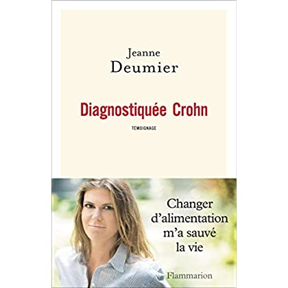 Diagnostiquée Crohn (DOCS, TEMOIGNAG) (French Edition)