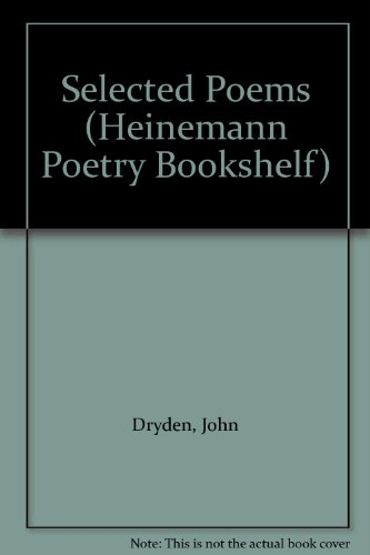 Selected Poems Of Dryden (The Poetry Bookshelf)