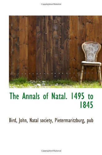 The Annals of Natal. 1495 to 1845 pdf