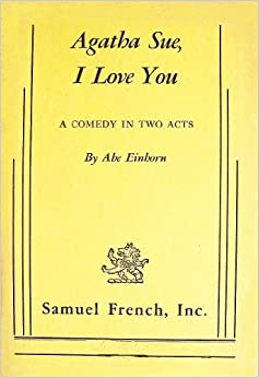 Book Agatha Sue, I Love You: A Comedy in Two Acts