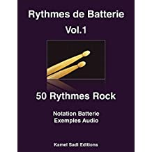 Rythmes de Batterie Vol. 1: Rock (French Edition)