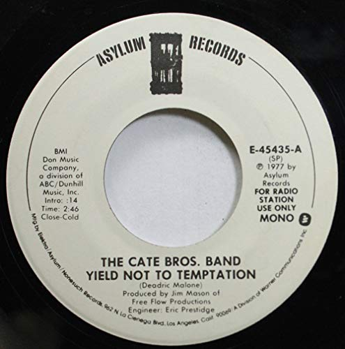 - The Cate Bros. Band 45 RPM Yield Not to Temptation / Yield Not To Temptation