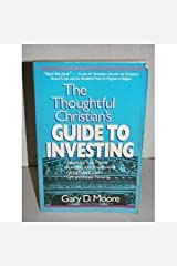The Thoughtful Christian's Guide to Investing