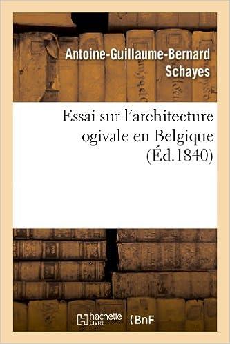 Essai sur l'architecture ogivale en Belgique pdf
