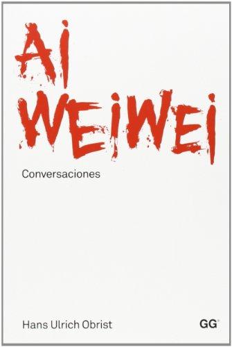 Descargar Libro . Conversaciones Ai Weiwei