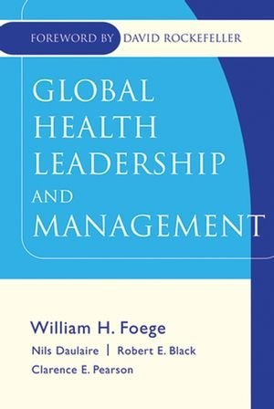 Global Health Leadership and Management: 1st (First) Edition PDF