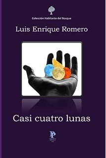 Casi cuatro lunas (Spanish Edition)