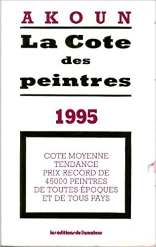 Livre gratuits en ligne La cote des peintres. Cote moyenne tendance prix record de 45000 peintres de toutes époques pdf, epub ebook