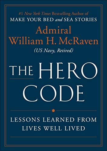 Book Cover: The Hero Code: Lessons Learned from Lives Well Lived