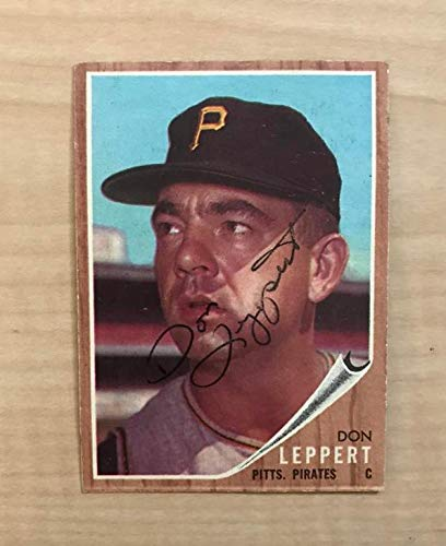 DON LEPPERT PITTSBURGH PIRATES SIGNED VINTAGE 1962 TOPPS CARD #36 W/COA