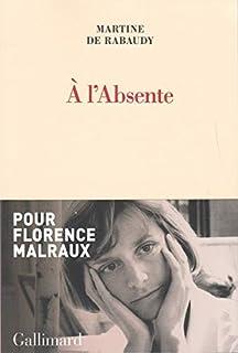 A l'absente, Rabaudy, Martine de