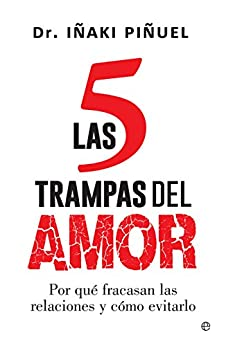 Las 5 trampas del amor (Psicología y salud) de [Piñuel, Iñaki]