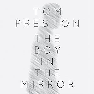 The Boy in the Mirror Audiobook