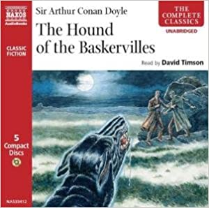 The hound of the baskervilles (unabridged classics in audio): sir.