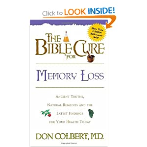 The Bible Cure for Memory Loss (New Bible Cure (Siloam)) Donald Colbert