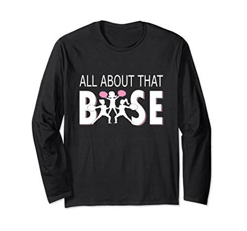All About That Base - Funny Cheerleading Cheer T Shirt