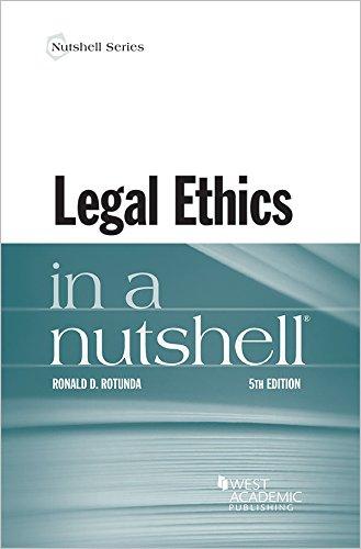 Legal Ethics in a Nutshell (Nutshells)