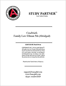 These are the casebriefs for Family Law: Cases, Text, Problems ...