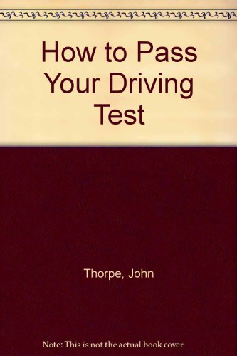 How to Pass Your Driving Test