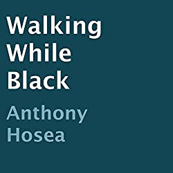 Walking While Black