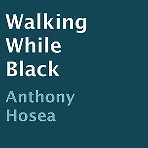 Walking While Black Audiobook