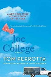 Joe College: A Novel 2nd (second) Edition by Perrotta, Tom [2006]