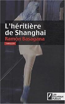 L'héritière de Shanghai par Basagana
