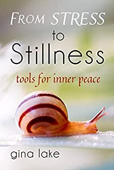 From Stress to Stillness: Tools for Inner Peace by [Lake, Gina]