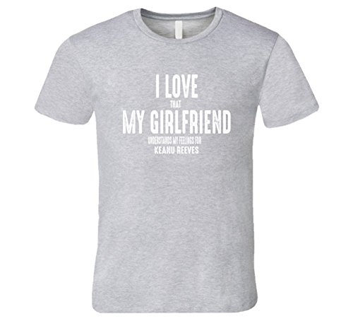 I Love My Girlfriend Keanu Reeves Worn Look Funny Mens T Shirt L Sport Grey