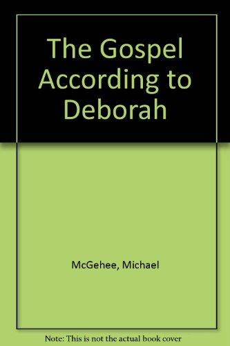 The Gospel According to Deborah
