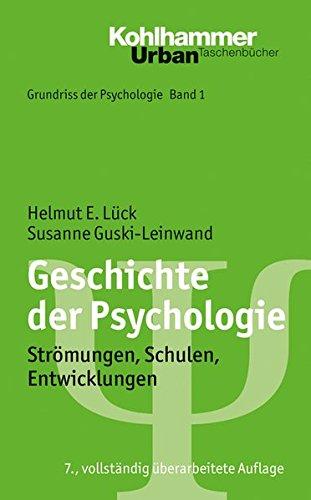 Grundriss Der Psychologie  Geschichte Der Psychologie  Strömungen Schulen Entwicklungen
