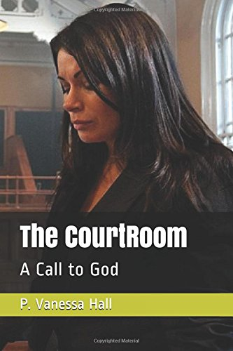 The CourtRoom: A Call to God