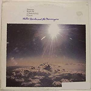 Willie And The Messengers Banks Heaven Must Be A Beautiful Place Lp Vinyl Music