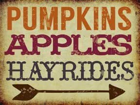 Pumpkins, Apples, Hayrides Metal Sign, Novelty, Kitchen, Fall