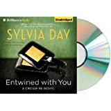 Entwined With You: Entwined with you Audiobook: Entwined with You Audio CD (Crossfire Series) [Audiobook, CD, Unabridged] [Audio CD] Sylvia Day (Author), Jill Redfield (Reader)