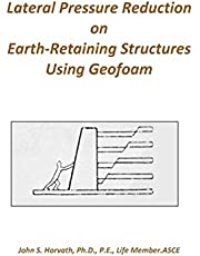 Lateral Pressure Reduction on Earth-Retaining Structures Using Geofoam