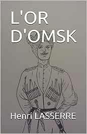 L'OR D'OMSK: 5 (LE DERNIER DES COSAQUES)
