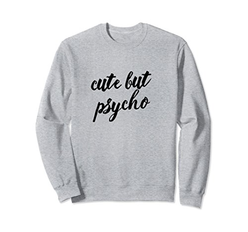 Unisex Cute But Psycho Funny Girlfriend Baby Toddler Sweatshirt Small Heather (Cute But Scary Halloween Costumes Ideas)