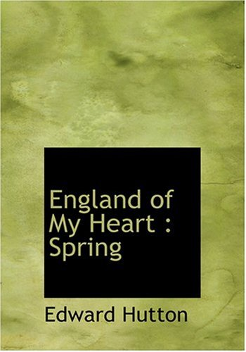 Download England of My Heart: Spring (Large Print Edition) pdf