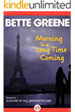 Morning Is a Long Time Coming (Summer of My German Soldier Book 2)