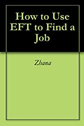 How to Use EFT to Find a Job