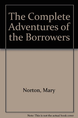 The Complete Borrowers Book Review And Ratings By Kids Mary Norton