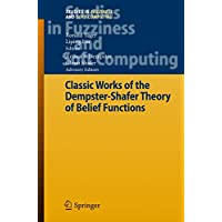 Classic Works of the Dempster-Shafer Theory of Belief Functions