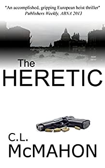 The Heretic (Gus Deacon) by [McMahon, C.L.]