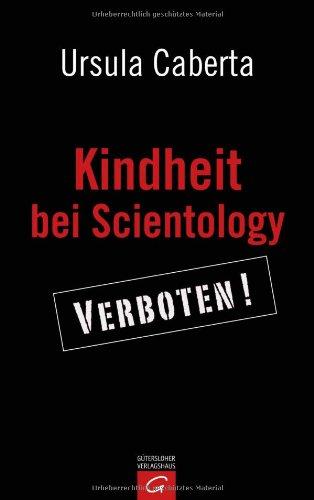 Kindheit bei Scientology: Verboten!