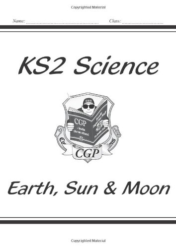 KS2 National Curriculum Science - Earth, Sun and Moon (5E): CGP ...