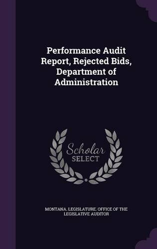 Read Online Performance Audit Report, Rejected Bids, Department of Administration pdf
